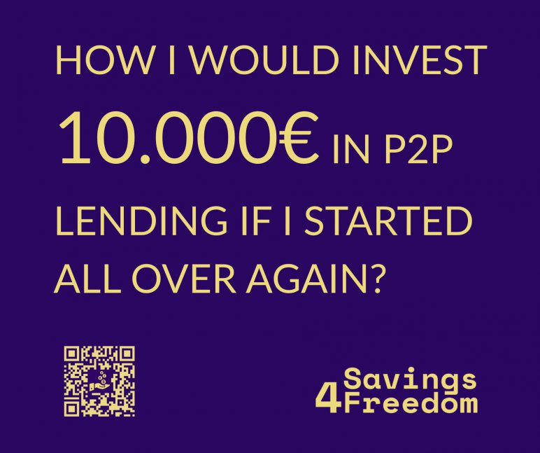 How I Would Invest 10K in P2P Lending if I was Starting Today @ Savings4Freedom