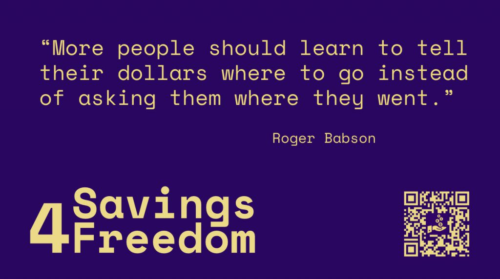 Savings4Freedom Quote Roger Babson