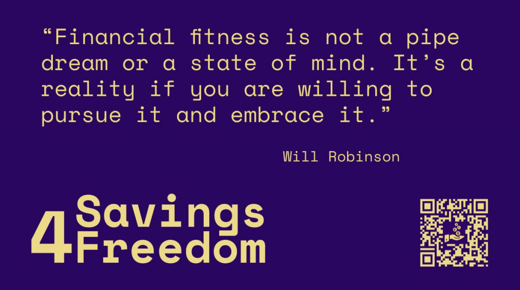 Savings4Freedom Quote Will Robinson