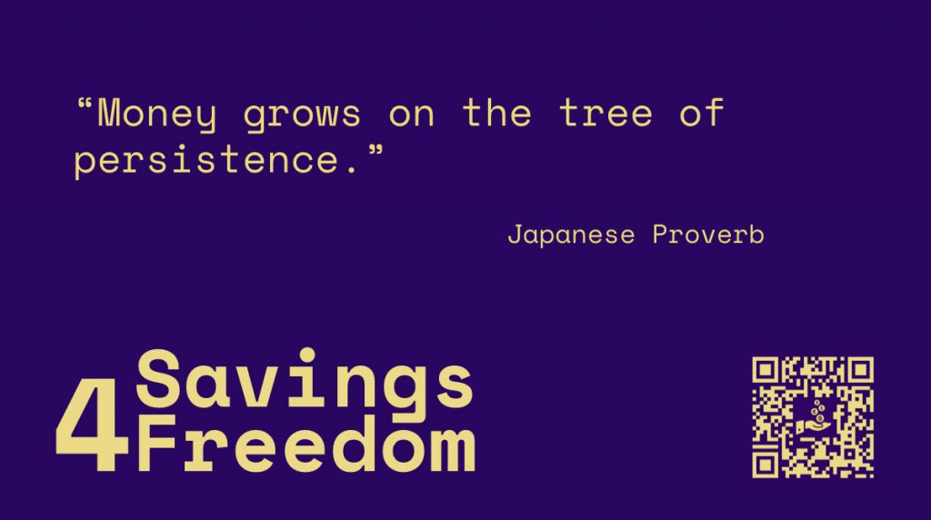 Savings4Freedom Quote Japanese Proverb