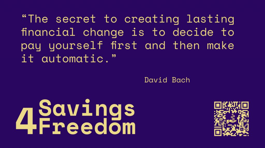 Savings4Freedom Quote David Bach